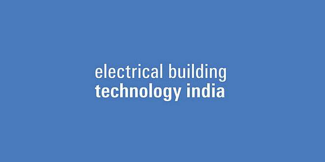 EBTI: Electrical Building Technology India, New Delhi