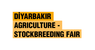 Diyarbakir Agriculture Stock Breeding Fair