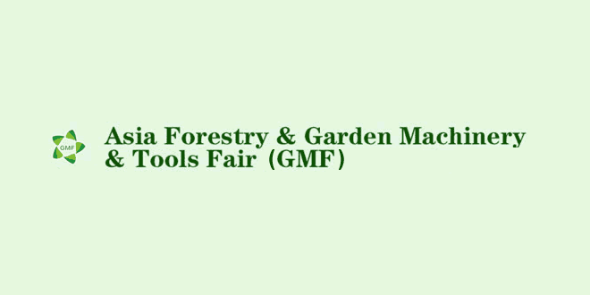 GMF 2020: Asia Forestry, Garden Machinery Tools Fair