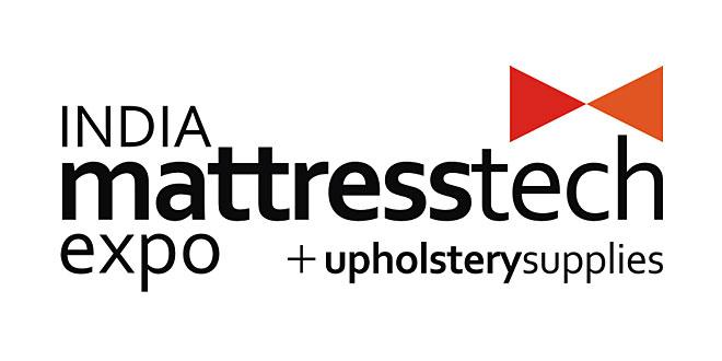 India Mattresstech Expo: International Mattress & Upholstery Production Technology, Machinery & Supplies Exhibition